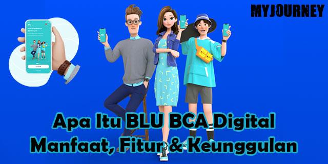 Apa Itu BLU BCA Digital