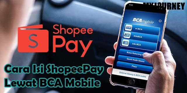 Cara Isi ShopeePay Lewat BCA Mobile
