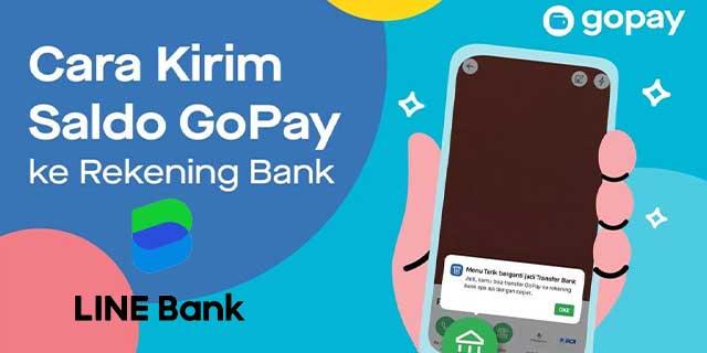 Cara Transfer Gopay ke Line Bank