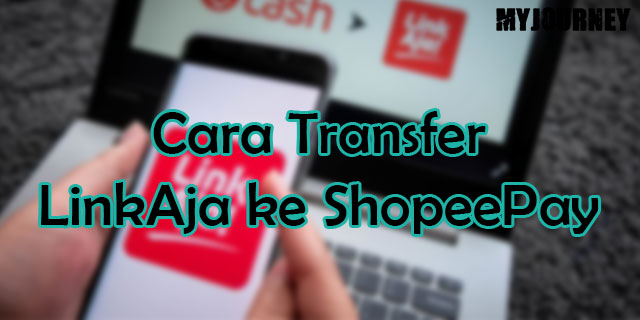 Cara Transfer LinkAja ke ShopeePay