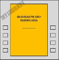 MASUKKAN PIN SMSBANKING