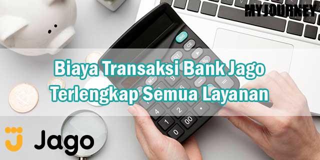 Biaya Transaksi Bank Jago