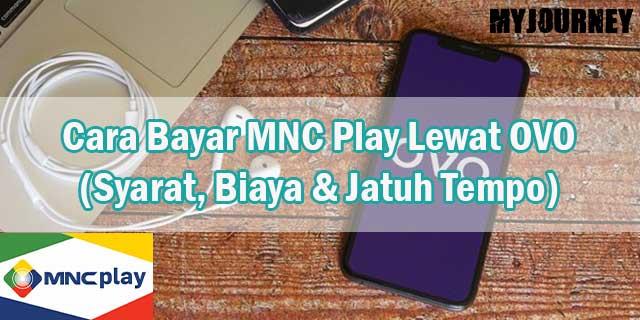 Cara Bayar MNC Play Lewat OVO