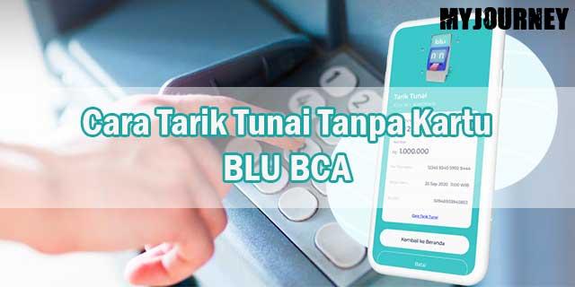 Cara Tarik Tunai Tanpa Kartu BLU BCA