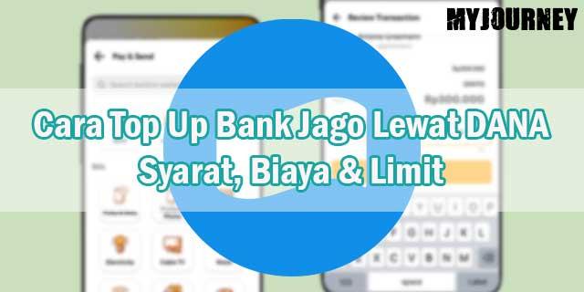 Cara Top Up Bank Jago Lewat DANA