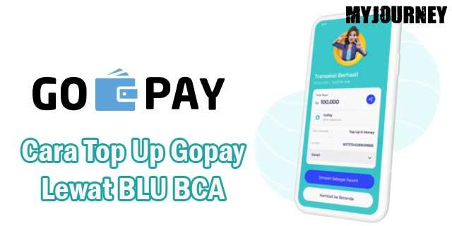 Cara Top Up Gopay Lewat BLU BCA