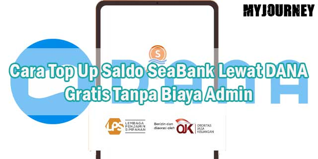 Cara Top Up Saldo SeaBank Lewat DANA