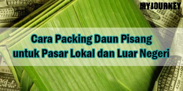 Cara Packing Daun Pisang