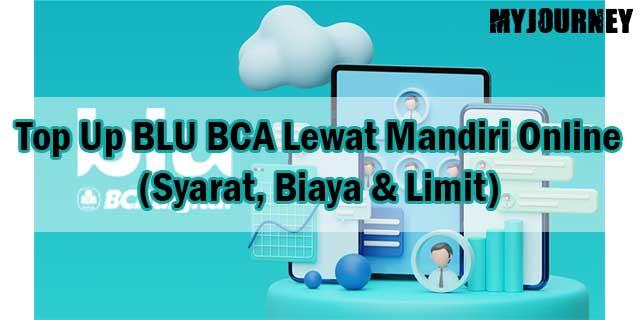 Cara Top Up BLU BCA Lewat Mandiri Online