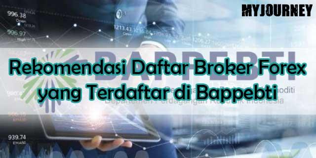 Daftar Broker Forex yang Terdaftar di Bappebti
